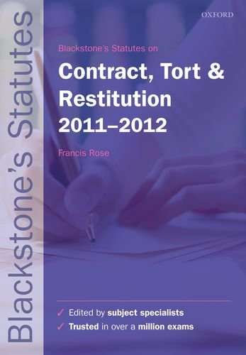 Blackstone's Statutes on Contract, Tort and Restitution By Edited by Francis Rose