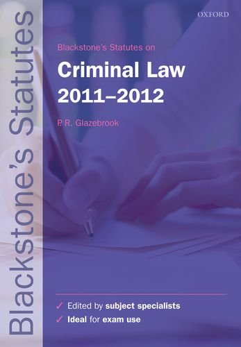 Blackstone's Statutes on Criminal Law By Edited by Peter Glazebrook