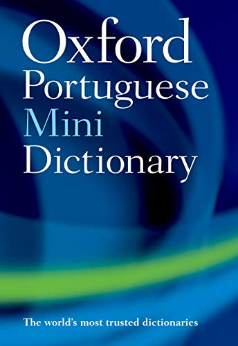 The Oxford Portuguese Minidictionary By Oxford Dictionaries