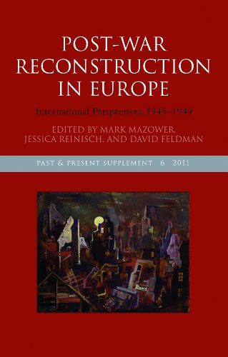 Post-War Reconstruction in Europe By Mark Mazower