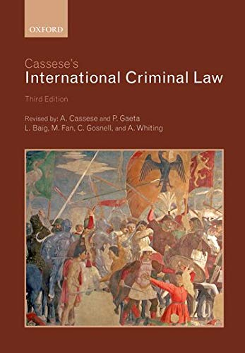 Cassese's International Criminal Law By Antonio Cassese (Former President, Special Tribunal for Lebanon)