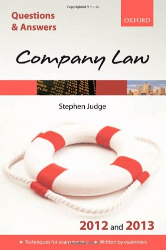 Q & A Revision Guide: Company Law: 2012/2013 by Steve Judge