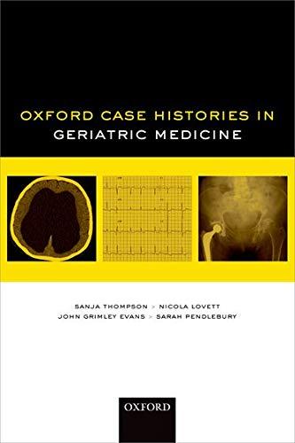 Oxford Case Histories in Geriatric Medicine By Sanja Thompson