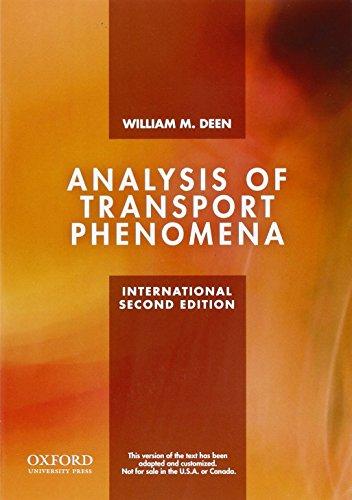 Analysis of Transport Phenomena By William M. Deen (Professor, Professor, Massachusetts Institute of Technology)