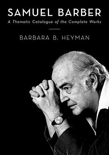 Samuel Barber By Barbara B. Heyman