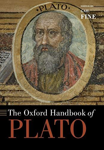 The Oxford Handbook of Plato By Gail Fine (Professor of Philosophy, Professor of Philosophy, Cornell University)
