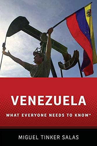 Venezuela By Miguel Tinker-Salas