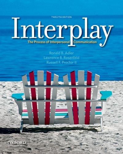 Interplay By Ronald B Adler (Santa Barbara City College)