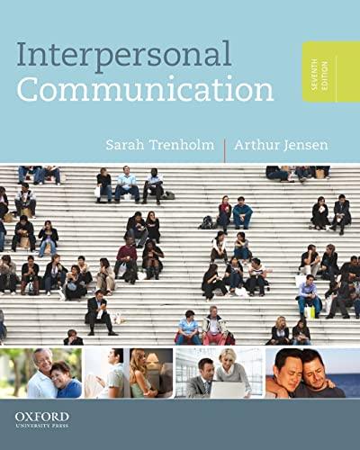 Interpersonal Communication By Sarah Trenholm