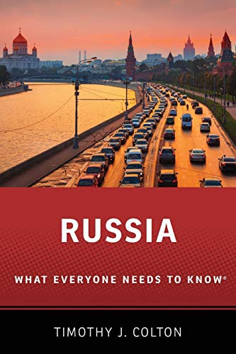 Russia By Timothy J. Colton (Professor of Government, Professor of Government, Harvard University)