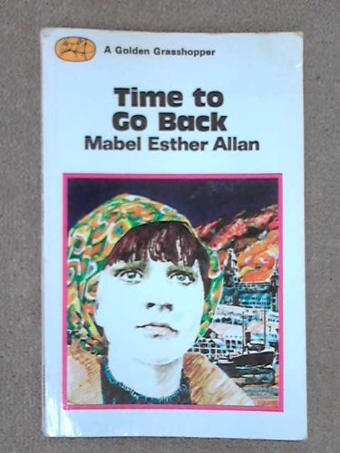 TIME TO GO BACK. By Mabel Esther. Allan