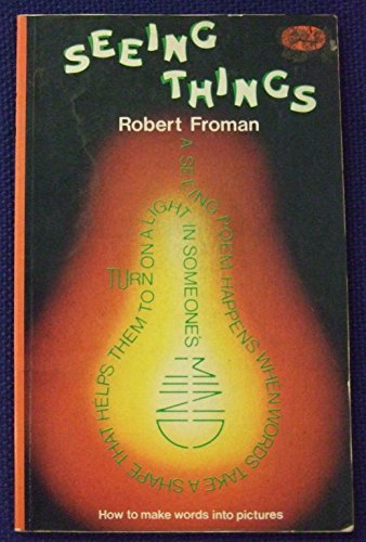 Seeing Things By Robert Froman