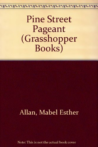 Pine Street Pageant by Mabel Esther Allan