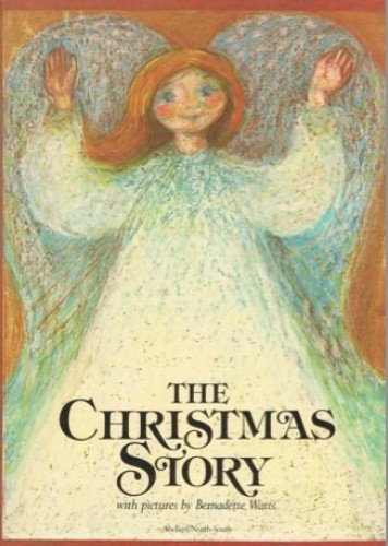 Christmas Story By Bernadette Watts