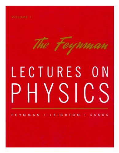 The Feynman Lectures on Physics By Richard P. Feynman