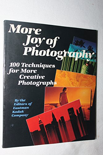 More Joy of Photography By Edited by of Eastman Kodak Company