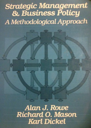 Strategic Management and Business Policy By Alan J. Rowe