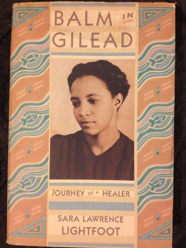 Balm in Gilead By Sara Lawrence Lightfoot