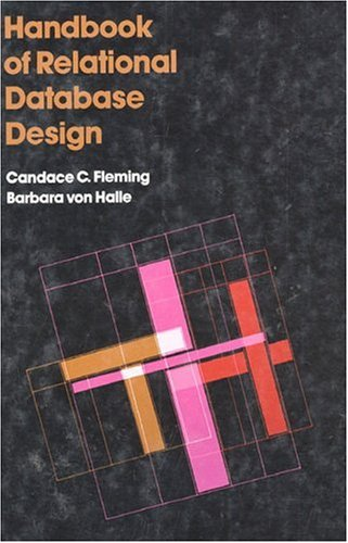 Handbook of Relational Database Design By Candace C. Fleming
