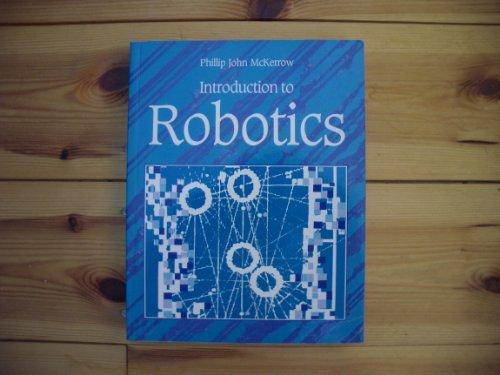 Intro Robotics (Electronic Systems Engineering Series) By Phillip John McKerrow