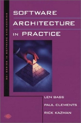 Software Architecture in Practice (SEI Series in Software Engineering S) By Len Bass