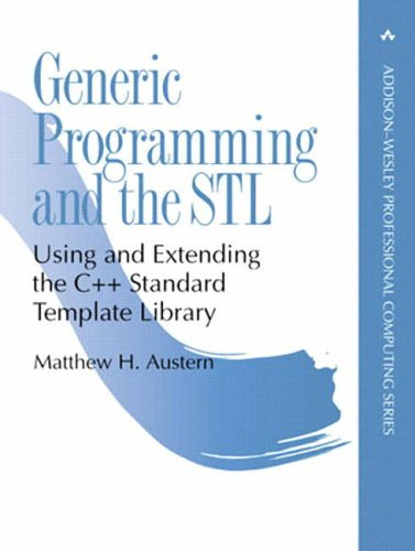 Generic Programming and the STL By Matthew Austern
