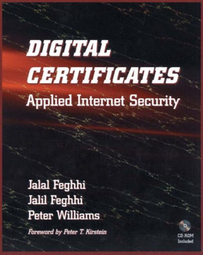 Digital Certificates By Jalal Feghhi