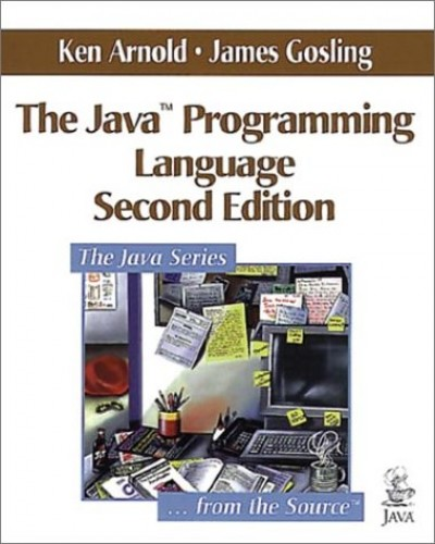 The Java (TM) Programming Language By Ken Arnold