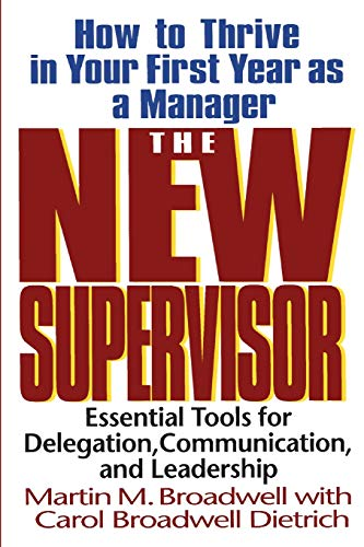 The New Supervisor By Carol Dietrich