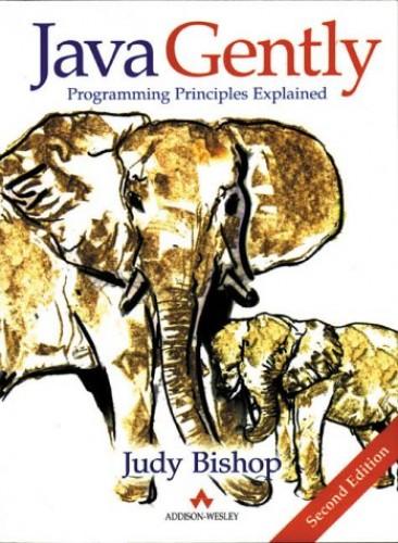 Java Gently By Judy Bishop
