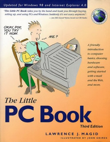 The Little PC Book By Larry Magid