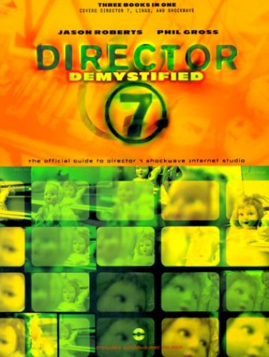 Director 7 Demystified By Jason Roberts