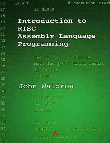 Introduction to RISC Assembly Language by John Waldron