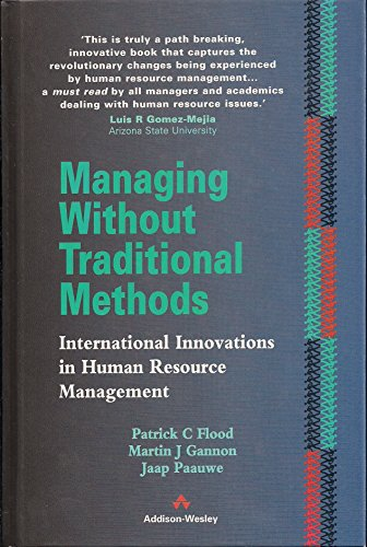 Managing without Traditional Methods By Patrick Flood