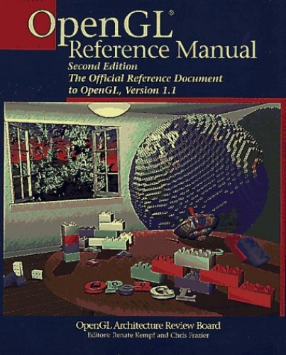 OpenGL (R) Reference Manual By OpenGL Architecture Review Board, et al.