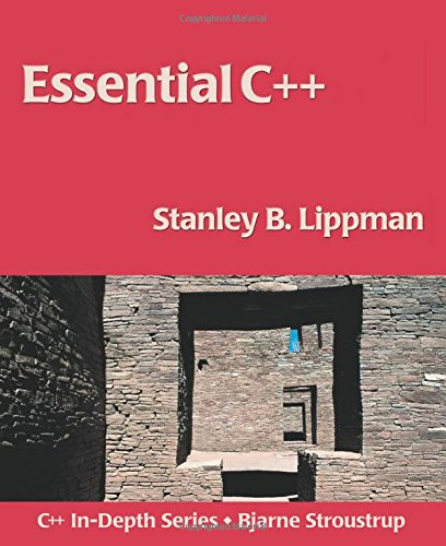 Essential C++ (The C++ In-depth Series) By Stanley B. Lippman