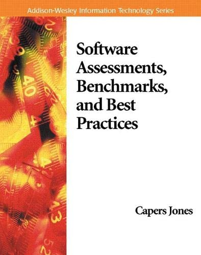 Software Assessments, Benchmarks, and Best Practices By Capers Jones