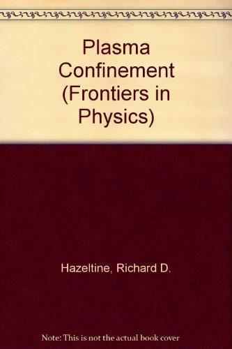 Plasma Confinement By Richard D. Hazeltine