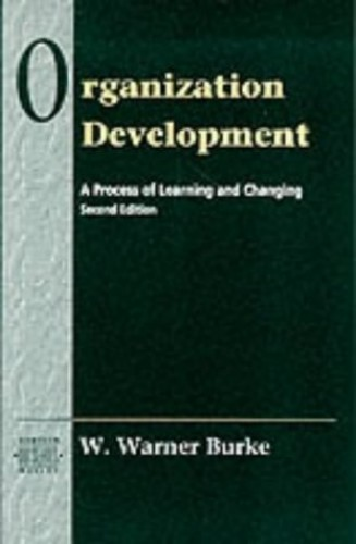 Organizational Development By W. Warner Burke