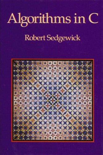 Algorithims in C by Robert Sedgewick