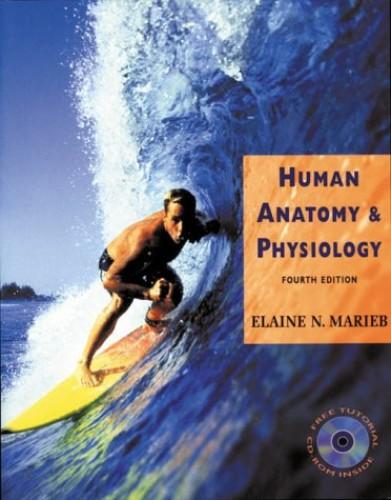 Human Anatomy & Physiology By Marieb