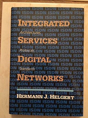 Integrated Services Digital Networks By Hermann Helgert