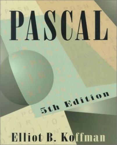 Pascal By Elliot B. Koffman