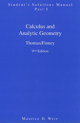Student Solutions Manual Part 1 for Calculus By George B. Thomas, Jr.