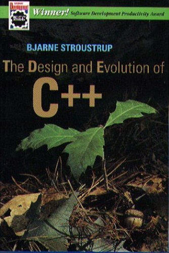 The Design and Evolution of C++ By Bjarne Stroustrup