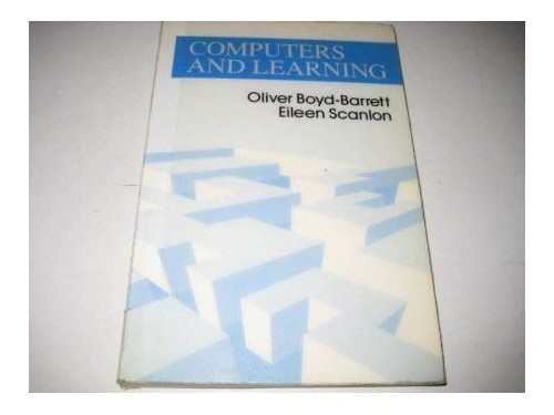 Computers And Learning By Boyd-Barrett