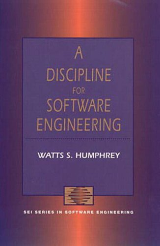 A Discipline for Software Engineering By Watts S. Humphrey