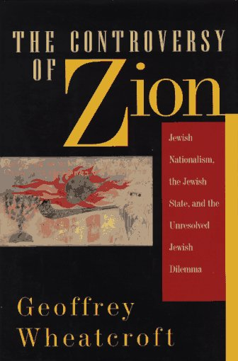 The Controversy of Zion By Geoffrey Wheatcroft