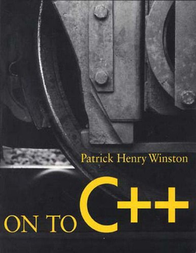 On to C++ By Patrick Henry Winston