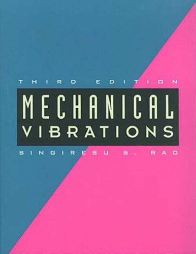Mechanical Vibrations by S.S. Rao